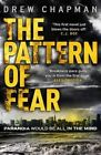 The Pattern of Fear by Andrew Chapman (Paperback, 2014)