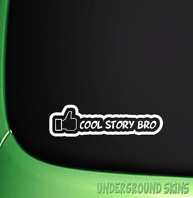 Cool story bro funny jdm drift euro window vinyl decal car sticker