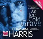 An Ice Cold Grave by Charlaine Harris (CD-Audio, 2010)