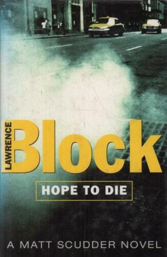 1 of 1 - Hope To Die(Hardback Book)Lawrence Block-Orion-UK-2001-Good