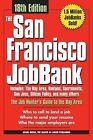 The San Francisco Bay Area Jobbank by Adams Media Corporation (Paperback / softback, 2007)