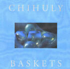Chihuly: Baskets by Noren (Hardback, 1994)