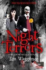 Night Terrors Shadow Watch