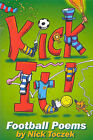 Kick it! by Nick Toczek (Paperback, 2002)