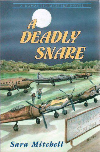 A Deadly Snare  A Romantic Mystery Novel