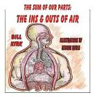 The Ins and Outs of Air: The Sum of Our Parts Series by Bill Kirk (Paperback / softback, 2013)