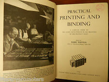 PRACTICAL PRINTING AND BINDING BY HARRY WHETTON BOOKBINDING BOOK LITHOGRAPHY