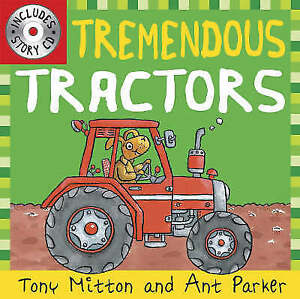 Tremendous-Tractors-by-Tony-Mitton-and-Ant-Parker-with-CD