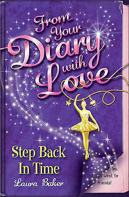 1 of 1 - Step Back in Time by Laura Baker From Your Diary with Love