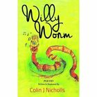 Willy Worm Nicholls Colin J. 9781907552717