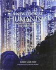 A New Look at Humanism: In Architecture, Landscapes, and Urban Design by Albrecht Pichier, Robert Lamb Hart (Hardback, 2016)