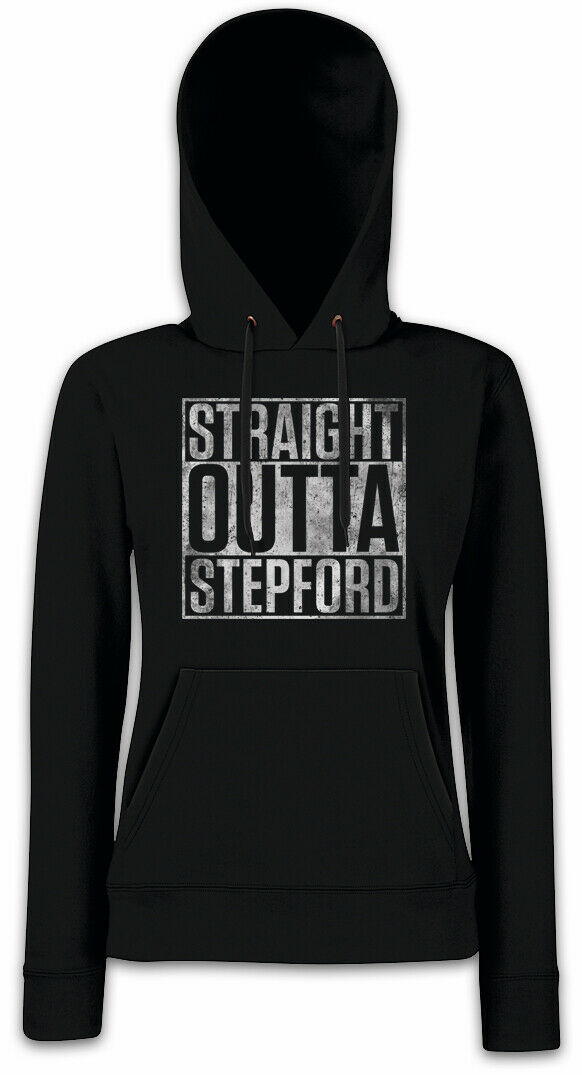 Straight Outta Stepford Damen Hoodie Sweatshirt The Stepford Fun Wives of | Sale Outlet