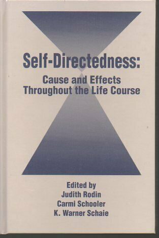 Self Directedness  Cause and Effects Throughout the Life Course  Soci
