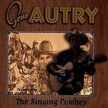 The Singing Cowboy von Gene Autry | CD | Zustand sehr gut
