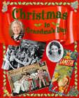 Christmas in Grandma's Day by Faye Gardner (Paperback, 1997)