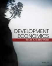 Development Economics: Theory, Empirical Research, and Policy Analysis by Schaf