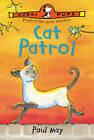 Cat Patrol by Paul May (Paperback, 2001)