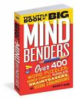The Little Book of Big Mind Benders : Over 400 Word Puzzles, Number Stumpers, Riddles, Brainteasers, and Visual Conundrums by Scott Kim (2014, Paperback)