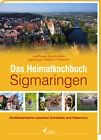 Das Heimatkochbuch Sigmaringen (2013, Gebundene Ausgabe)