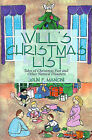 Will's Christmas List: Tales of Christmas Past and Other Natural Disasters by John F Mancini (Paperback / softback, 2000)