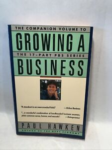 Growing a Business -Companion Volume Paperback By Hawken, Paul