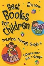 Best Books for Children: Preschool Through Grade 6-ExLibrary