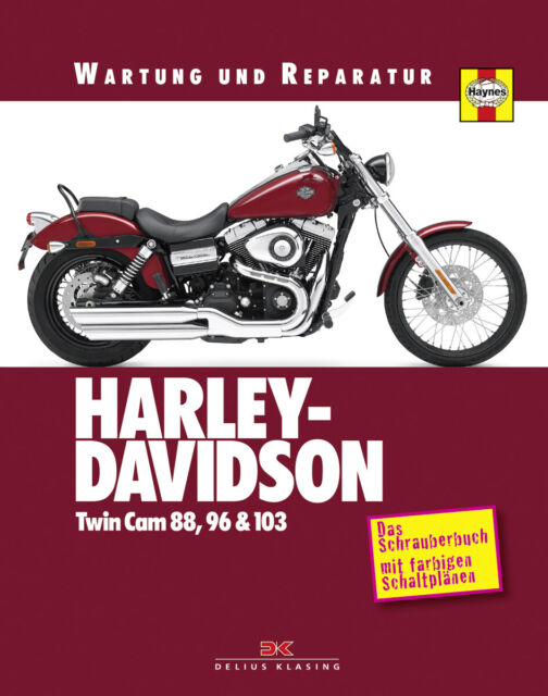 Reparaturhandbuch Harley-Davidson Softail, Dyna-Glide & Touring TwinCam ab 1999
