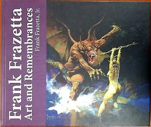 Frank-Frazetta-Art-and-Remembrances-Limited-Edition-of-1000-Hardcover-Signed-NEW