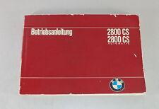Betriebsanleitung BMW E9 2800 CS / 2800 CS Automatic Stand 02/1969