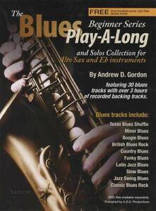 Blues Play-a-long Beginner Series Alto Sax/eb Instruments Livre MÊme Jour ExpÉdition-afficher Le Titre D'origine Haute Qualité