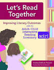 Assessing Adult-child Interactive Reading: The Adult-child Interactive Reading Inventory (ACIRI) by Andrea DeBruin-Parecki (Spiral bound, 2006)