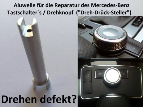 Repair Shaft Axis Alu pin mercedes c-Klass w204 w212 Knob Comand Controller