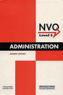 Administration NVQ Level Two: NVQ Level 2, Scott, Pamela, Bourne, Linda, Very Go