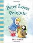 Peter Loves Penguin by David McPhail (Board book)