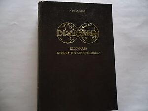 IMAGO-MUNDI-DIZIONARIO-GEOGRAFICO-MERCEOLOGICO-1959-COMPILATO-DA-F-DE-AGOSTINI