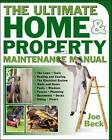 The Ultimate Home and Property Maintenance Manual by Joe Beck (Paperback, 2004)