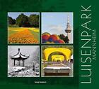 Luisenpark Mannheim von Peter W. Ragge (2010, Kunststoffeinband)