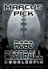 Robo Football: Doublespin by Marcus Pick (Hardback, 2012)