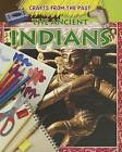 The Ancient Indians by Jessica Cohn (Hardback, 2012)