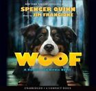 Woof by Spencer Quinn (CD-Audio, 2015)