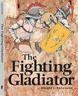 The Fighting Gladiator by Paladin Press,U.S. (Paperback, 2015)