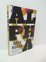 Alpha Novel Greg Rucka Book Delta Force Army Terrorist Plot