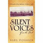Silent Voices From The Past 9781450259071 by Sara Poisson Paperback