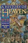 A History of Heaven: The Singing Silence by Jeffrey Burton Russell (Paperback, 1998)