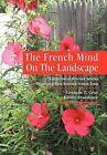 The French Mind on the Landscape by Germ N T Cruz, German T Cruz (Hardback, 2012)
