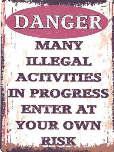 MANY ILLEGAL ACTIVITIES  FUNNY METAL SIGN  VINTAGE STYLE SMALL teenager bedroom