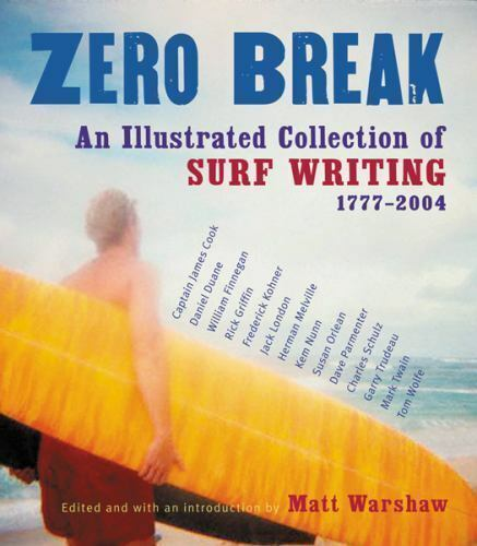 Zero Break: An Illustrated Collection of Surf Writing-ExLibrary