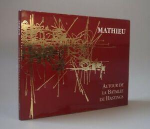 MATHIEU-Autour-de-la-Bataille-d-039-Hastings-1995-Toulouse