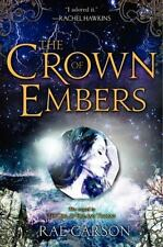The Crown of Embers Girl of Fire and Thorns