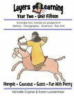 Layers of Learning Year Two Unit Fifteen: Mongols, Caucasus, Gases & Kinetic Theory, Fun with Poetry by Michelle Copher, Karen Loutzenhiser (Paperback / softback, 2014)